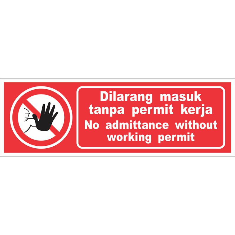 No admittance without working permit
