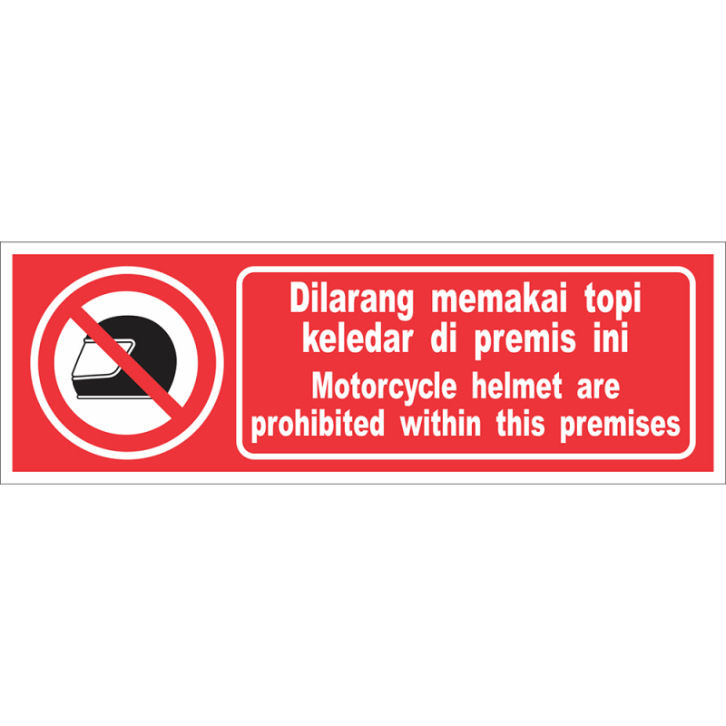 Motorcycle helmet are prohibited within this premi...