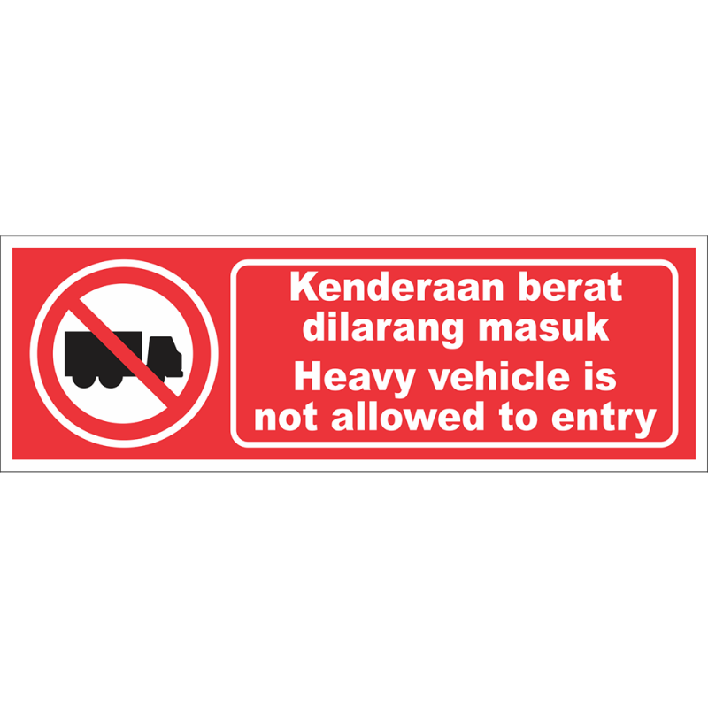 Heavy vehicle is not allowed to entry
