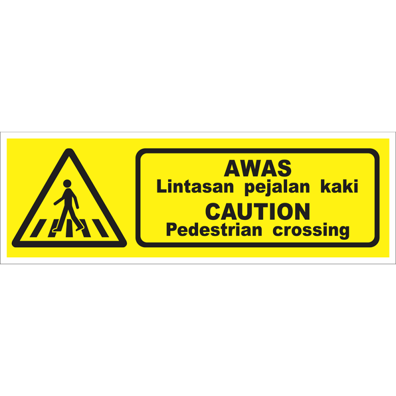 CAUTION Pedestrian crossing