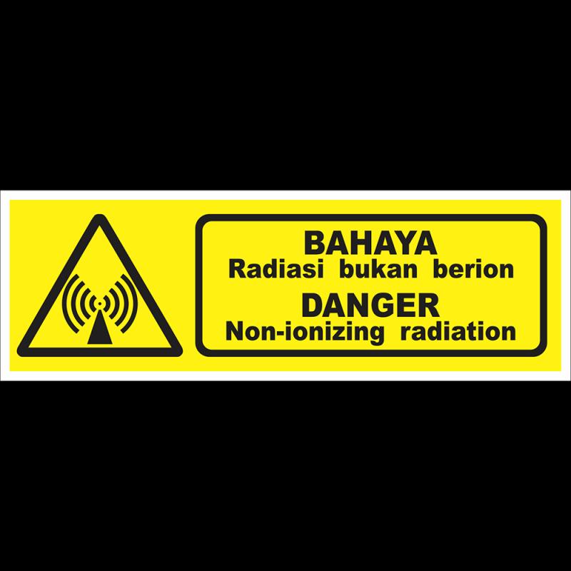 DANGER Non-ionizing radiation